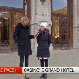 Gente e Paesi, il Casinò e il Grand Hotel di San Pellegrino Terme
