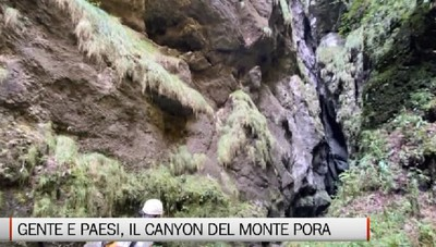 Gente e Paesi, il canyon del Monte Pora