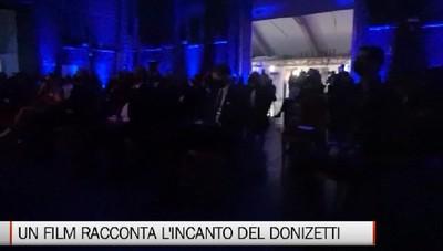 Bergamo - L' «Incanto» del Donizetti raccontato in un film